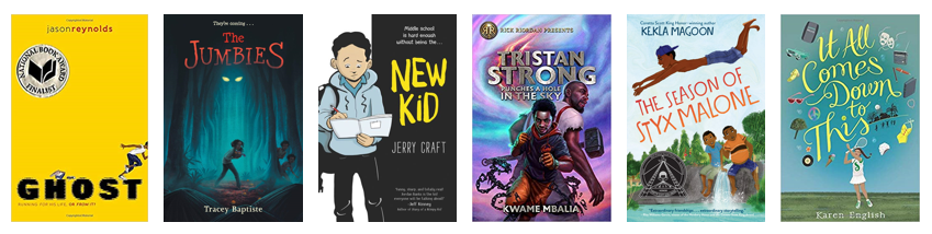 An image of the book covers of Ghost, The Jumbies, New Kid, Tristan Strong Punches the Sky, The Season of Styx Malone, and If It All Comes Down To This.